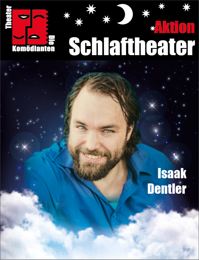"Aktion ""Schlaftheater"" - Isaak Dentler- Theater Die Komödianten Kiel"
