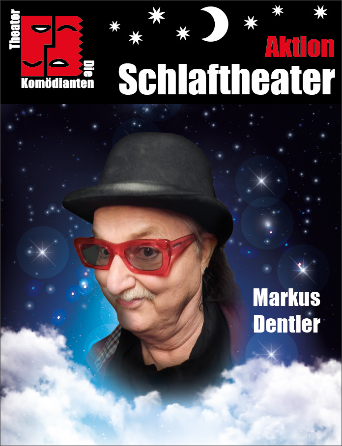"Aktion ""Schlaftheater"" - Markus Dentler- Theater Die Komödianten Kiel"